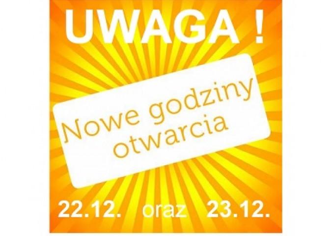 UWAGA! 22.12 - 23.12 nasze Sklepy otwarte dłużej!